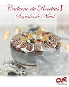 Caderno de Receitas I <br> Segredos do Natal