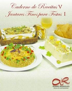 Caderno de Receitas V <br> Jantares Finos para Festas
